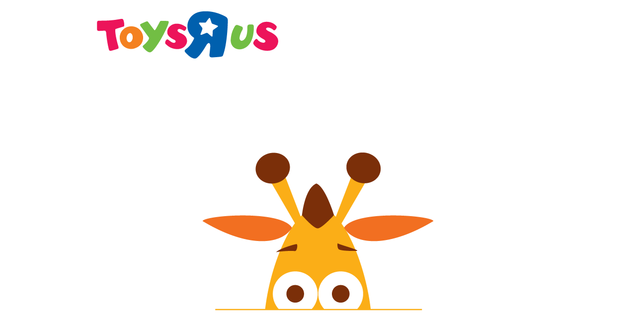 We'll be back soon! | Toys'R'Us Official Website